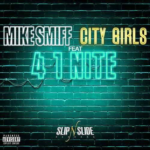 Mike Smiff Feat. City Girls