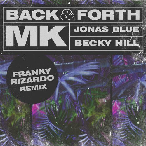 Mk X Jonas Blue X Becky Hill