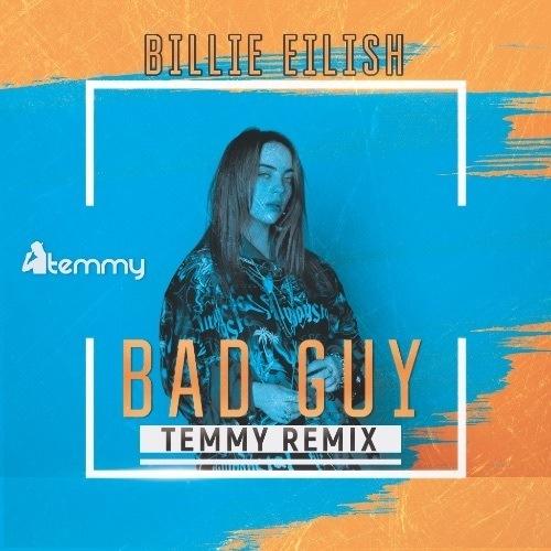 Billie Eilish, Temmy Remix