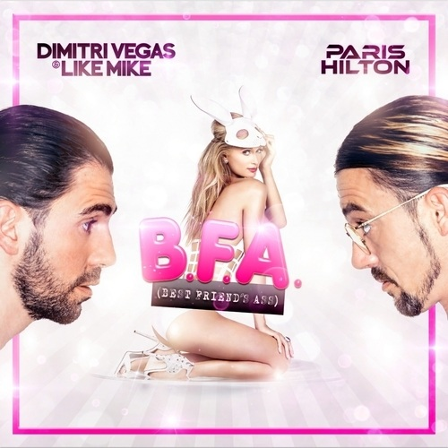 Dimitri Vegas & Like Mike, Paris Hilton