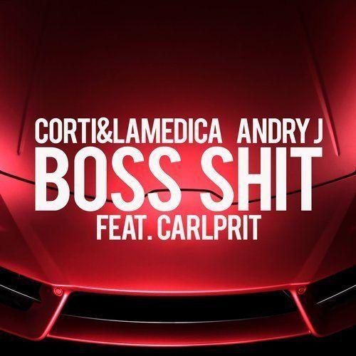 Corti & Lamedica, Andry J Feat. Carlprit