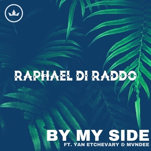 Raphael Di Raddo Feat. Yan Etchevary & Mvndee