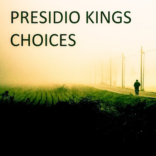 Presidio Kings