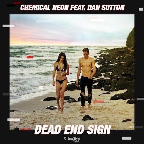 Chemical Neon Feat. Dan Sutton