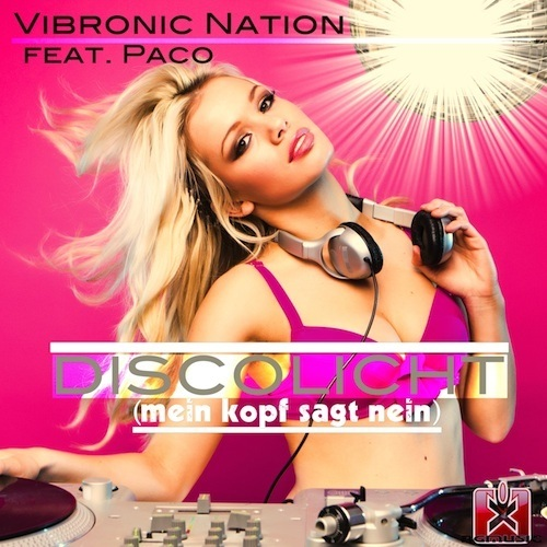 Vibronic Nation Feat. Paco