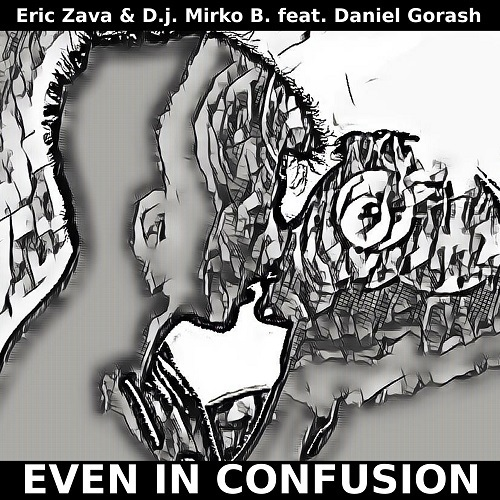Eric Zava & D.j. Mirko B. Feat. Daniel Gorash