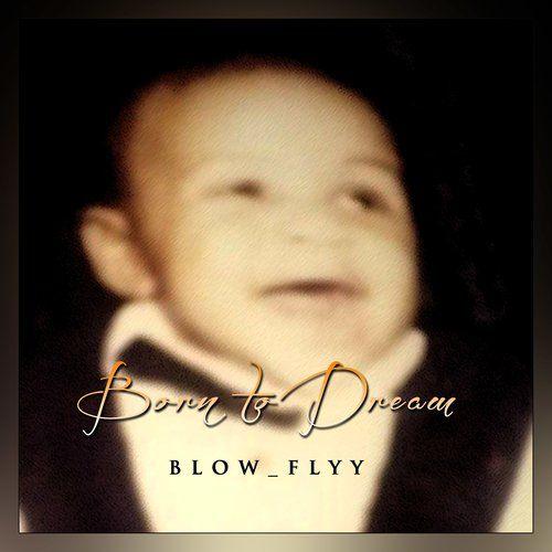 Blow_flyy
