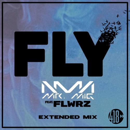 Mr. Mig Feat. Flwrz