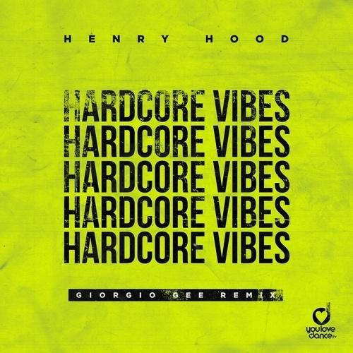 Hardcore Vibes (giorgio Gee Remix)