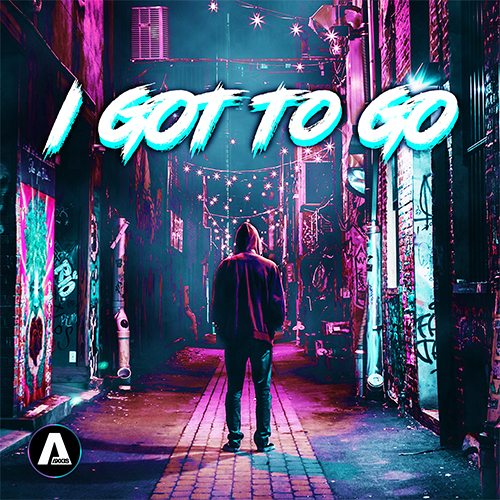 I Got To Go