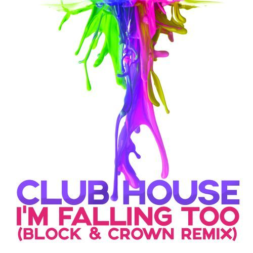 I'm Falling Too  (block & Crown Remix)
