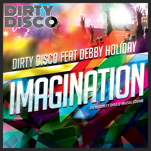 Dirty Disco Feat Debby Holiday