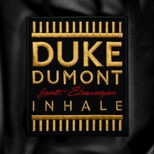 Duke Dumont Ft. Ebenezer