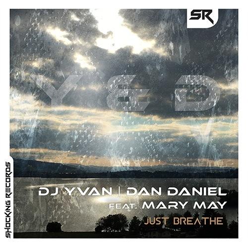 Dj Yvan, Dan Daniel Feat. Mary May