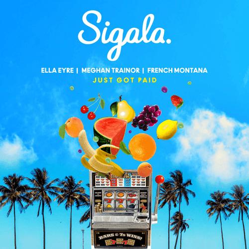 Sigala & Ella Eyre & Meghan Trainor Feat. French Montana