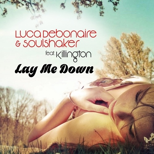 Luca Debonaire & Soulshaker Feat. Killington