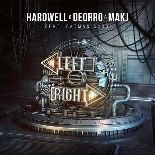 Hardwell, Deorro & Makj Feat. Fatman Scoop
