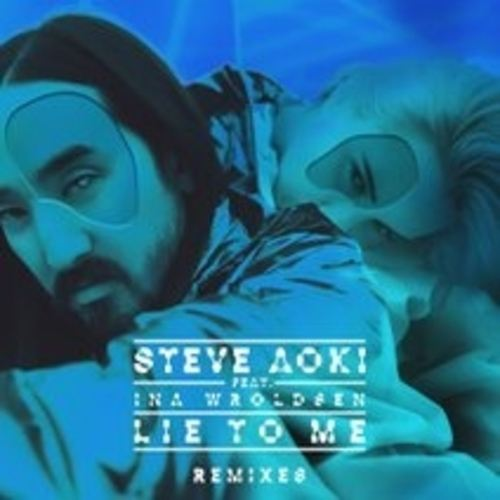 Steve Aoki Ft. Ina Wroldsen