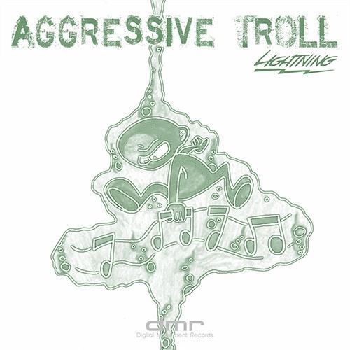 Aggressive Troll
