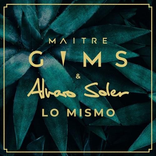 Maître Gims & Alvaro Soler