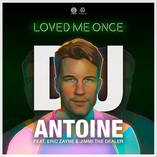 Dj Antoine Feat. Eric Zayne & Jimmi The Dealer
