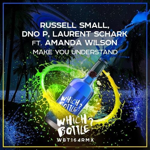 Russell Small, Dno P, Laurent Schark Feat. Amanda Wilson