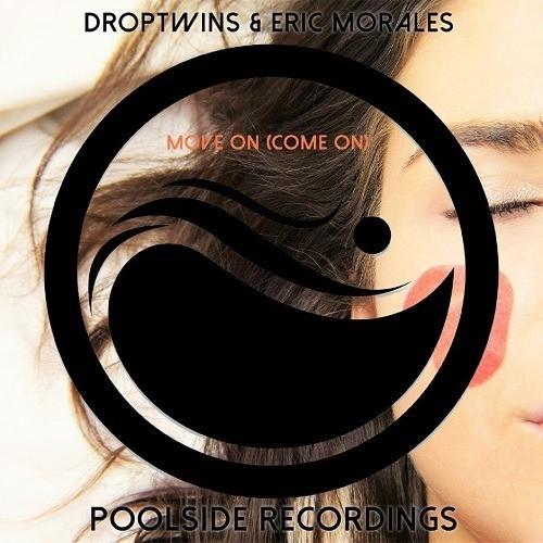 Droptwins & Eric Morales