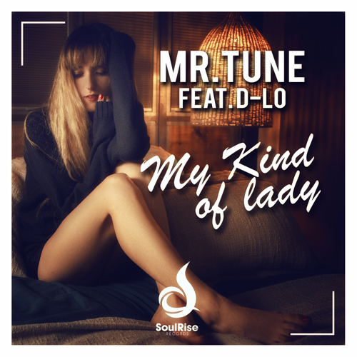 Mr.tune Feat. D-lo - My Kind Of Lady