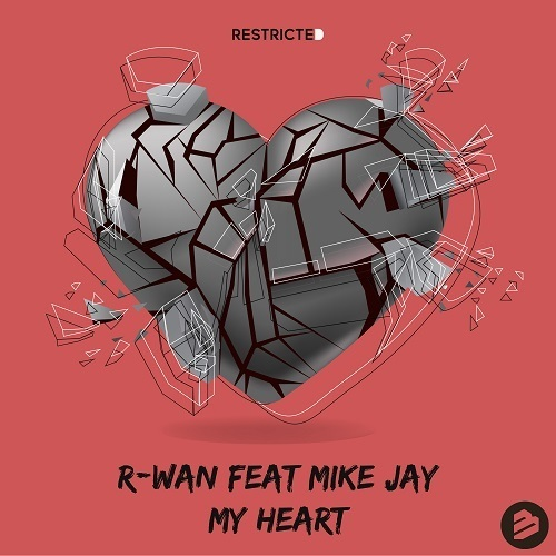 R-wan Feat Mike Jay