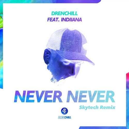 Drenchill Feat. Indiiana