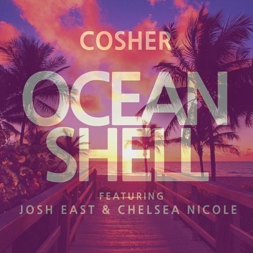 Cosher Ft. Josh East & Chelsea Nicole