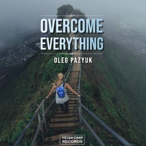 Overcome Everything