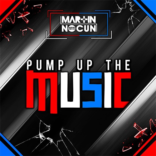 Martin Nocun - Pump Up The Music (Extended Mix)