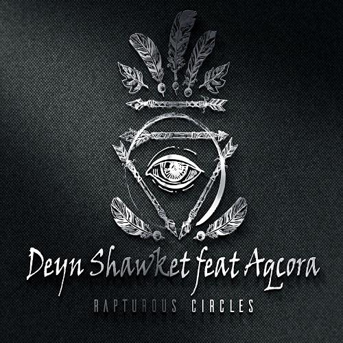 Deyn Shawket Feat Aqcora