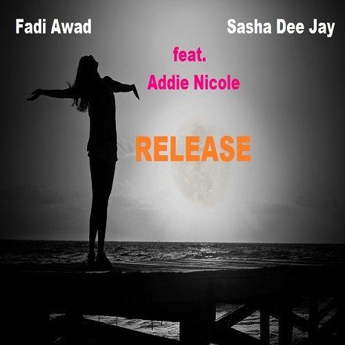 Fadi Awad & Sasha Dee Jay Ft. Addie Nicole