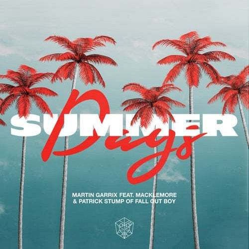 Martin Garrix Feat. Macklemore & Patrick Stump Of Fall Out Boy
