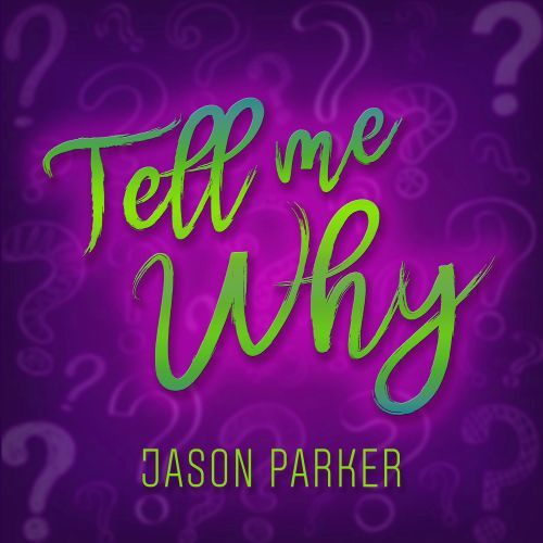 Tell Me Why (full Vocal Mix)