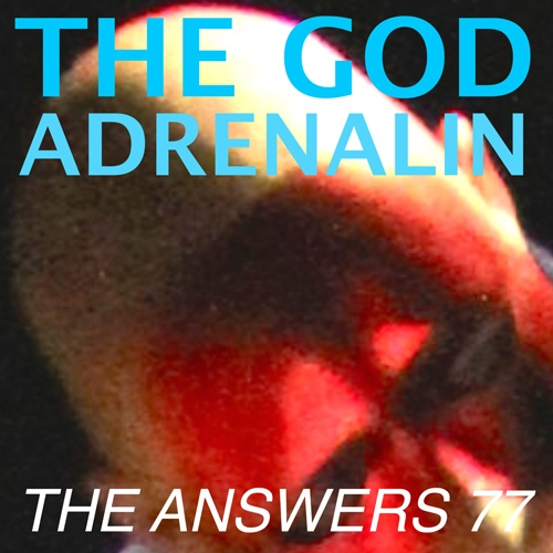 The God Adrenalin