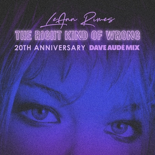 The Right Kind Of Wrong (dave Aude Mixes)
