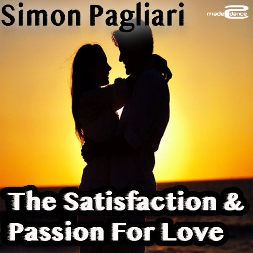 The Satisfaction & Passion For Love