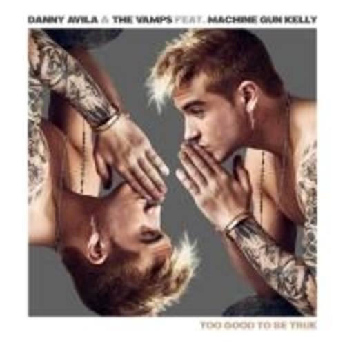 Danny Avila & The Vamps Feat. Machine Gun Kelly