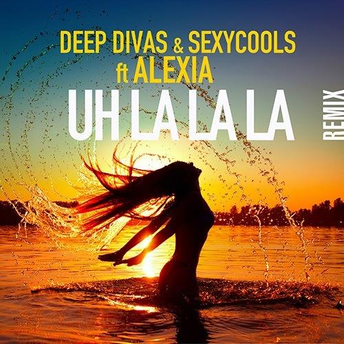 Deep Divas & Sexycools Feat. Alexia