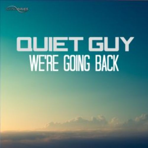 Quiet Guy