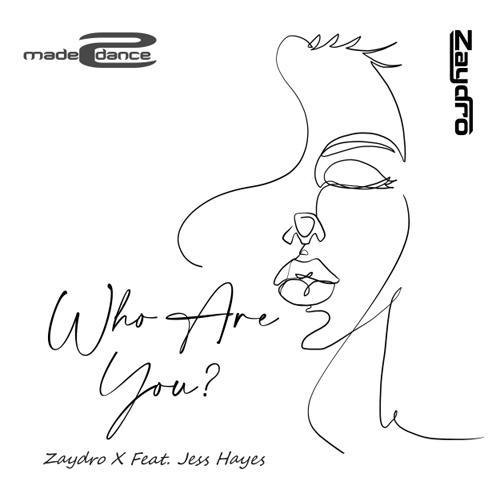 Zaydro Feat. Jess Hayes