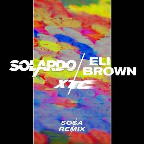 Solardo X Eli Brown
