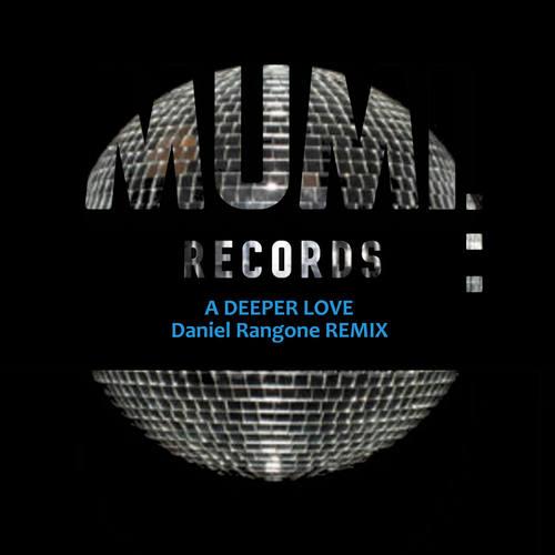 A Deeper Love (Daniel Rangone Remix)