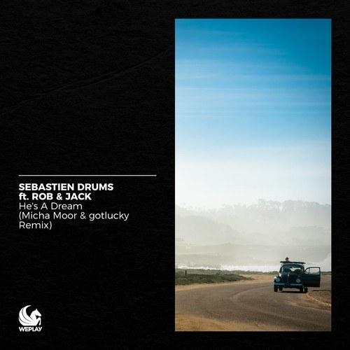 He's a Dream (Micha Moor & gotlucky Remix)