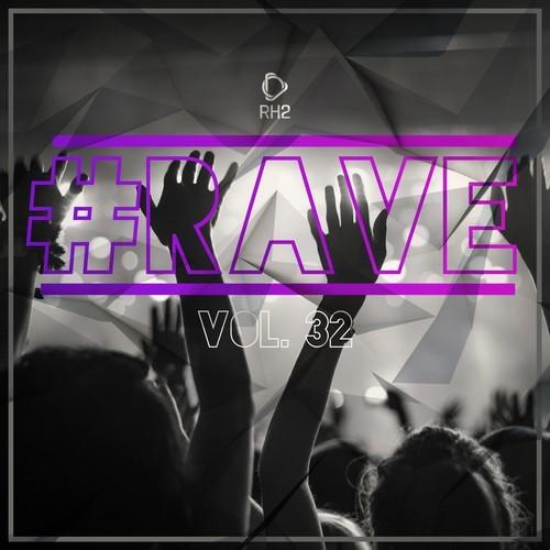Rave, Vol. 32