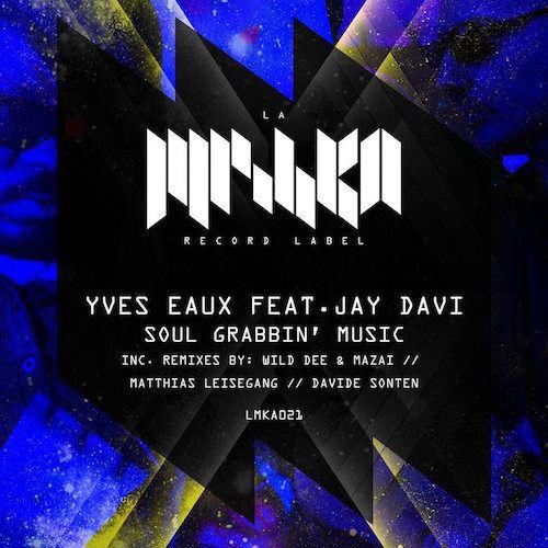 Yves Eaux Feat. Jay Davi
