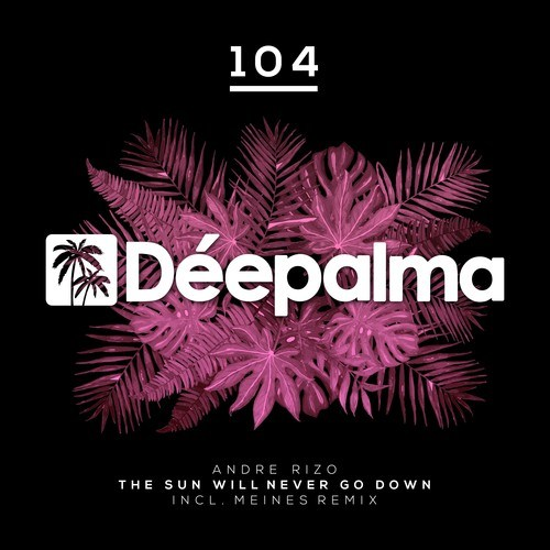 The Sun Will Never Go Down (Incl. Meines Remix)